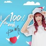 Tải nhạc hay 100% Yêu Anh (Single) Mp3 hot