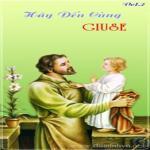 Download nhạc hay Hãy Đến Cùng Giuse 02 (Thánh Ca) Mp3