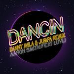 Nghe nhạc hot Dancin (Danny Avila & Jumpa Remix) (Single) mới