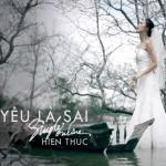 Tải bài hát hot Yêu Là Sai (Single) online