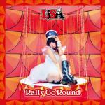 Nghe nhạc mới Rally Go Round (Single) Mp3 miễn phí