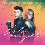 Tải bài hát mới Em Là Hot Girl? (Single) hay online