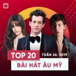 Download nhạc Top 20 Bài Hát Âu Mỹ Tuần 26/2019 miễn phí