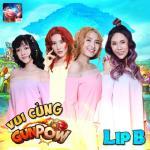 Tải bài hát online Vui Cùng Gunpow (Single) về điện thoại