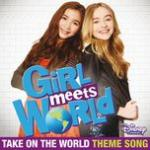 """Download nhạc Mp3 Take On The World (From """"Girl Meets World"""") (Single) mới online"""