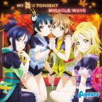Download nhạc hot My Mai Tonight / Miracle Wave (Single) nhanh nhất