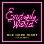 Nghe nhạc hot One More Night (Tep No Remix) (Single) miễn phí