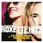 Tải bài hát A Collection Of Roxette Hits (Exclusive Canadian Tour Edition) online
