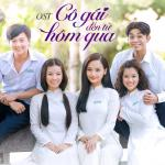 Nghe nhạc hot Cô Gái Đến Từ Hôm Qua OST miễn phí
