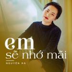 Tải nhạc Em Sẽ Nhớ Mãi (Single) Mp3 miễn phí