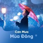 Tải bài hát Mp3 Cơn Mưa Mùa Ðông mới nhất