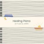 Nghe nhạc mới Healing Piano chất lượng cao
