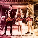 Download nhạc Cha Chu Cha (Single) trực tuyến