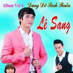 Download nhạc hot Dang Dở Tình Buồn (Vol.4) Mp3 trực tuyến