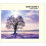 Tải nhạc online ZARD Blend II - Leaf & Snow Mp3 miễn phí