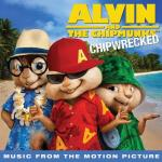 Download nhạc hot Alvin & The Chipmunks: Chipwrecked (Music From The Motion Picture) (Deluxe Version 2011) Mp3
