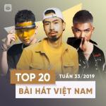 Tải bài hát online Top 20 Bài Hát Việt Nam Tuần 33/2019