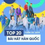 Tải nhạc online Top 20 Bài Hát Hàn Quốc Tuần 33/2019