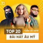Download nhạc mới Top 20 Bài Hát Âu Mỹ Tuần 33/2019 hay online