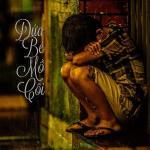 Download nhạc hay Đứa Bé Mồ Côi (Single) chất lượng cao