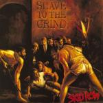 Tải nhạc Slave to the Grind Mp3 hot