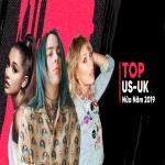 Download nhạc hot Top US-UK Nửa Năm 2019 nhanh nhất