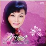 Tải bài hát Mp3 Tâm Sự Với Anh (Vol. 6) nhanh nhất