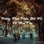 Tải bài hát mới Những Nhạc Phẩm Bất Hủ Về Mùa Thu về điện thoại