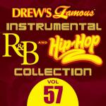 "Tải nhạc hay Drew""s Famous Instrumental R&B And Hip-hop Collection (Vol. 57) Mp3"