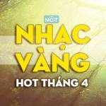 Tải nhạc Mp3 Nhạc Vàng Hot Nhất Tháng 4/2015 mới nhất