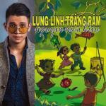 Tải bài hát online Lung Linh Trăng Rằm (Single) mới nhất