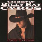 Tải bài hát mới The Best Of Billy Ray Cyrus: Cover To Cover chất lượng cao