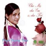 Nghe nhạc online Cho Mẹ Cho Em Và Cho Tôi Mp3