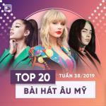 Nghe nhạc mới Top 20 Bài Hát Âu Mỹ Tuần 38/2019 Mp3 online