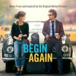 Tải nhạc hot Begin Again (Music From And Inspired By The Original Motion Picture) miễn phí
