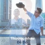 Tải bài hát mới Thương Nhau Để Đó Mp3 hot