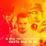 Tải bài hát hay Hasta Que Se Va (Single) trực tuyến