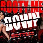 Tải bài hát hay Booty Me Down (Single) Mp3 miễn phí