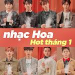 Tải nhạc hay Nhạc Hoa Hot Tháng 01/2018 Mp3 hot