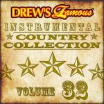 """Download nhạc hot Drew""""s Famous Instrumental Country Collection (Vol. 32) Mp3 online"""
