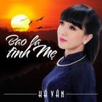 Nghe nhạc hot Bao La Tình Mẹ mới online