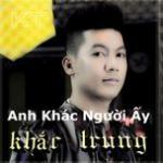 Tải nhạc online Anh Khác Ngươi Ấy (Single) mới