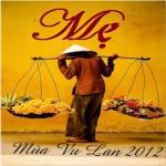 Nghe nhạc Mp3 Mẹ (Vu Lan 2012) hot