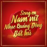 Download nhạc hot Song Ca Nam Nữ Nhạc Quảng Đông Bất Hủ hay nhất