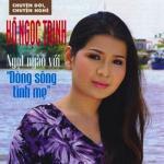 Tải nhạc hot Dòng Sông Tình Mẹ Mp3 miễn phí