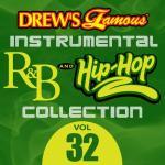"Tải nhạc hot Drew""s Famous Instrumental R&B And Hip-hop Collection (Vol. 32) Mp3 mới"