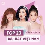 Download nhạc hot Top 20 Bài Hát Việt Nam Tuần 42/2019 mới online