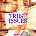Tải bài hát online Trust Issues (EP) Mp3 mới