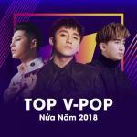 Download nhạc Top V-POP Nửa Năm 2018