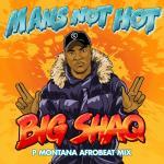 """Nghe nhạc Man""""s Not Hot (P Montana Afrobeat Mix) (Single) mới"""
